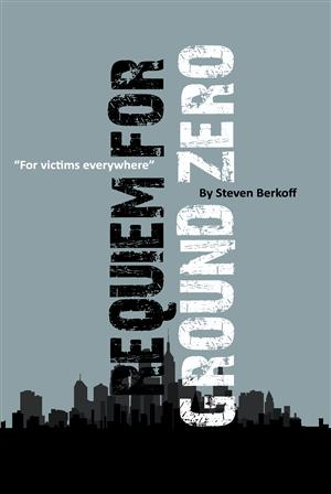 Requiem for Ground Zero