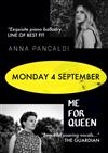 Anna Pancaldi and Me for Queen