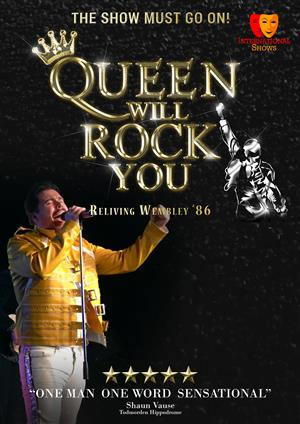 Queen Will Rock You