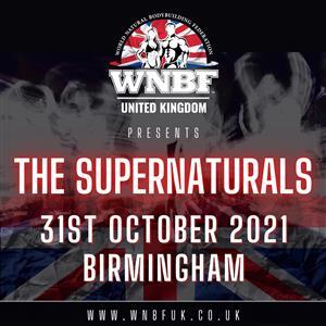 WNBF UK, THE SUPERNATURALS