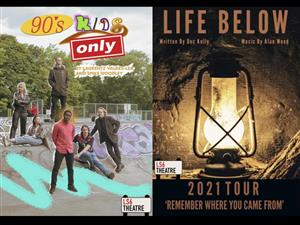 Life Below and 90s Kids Only