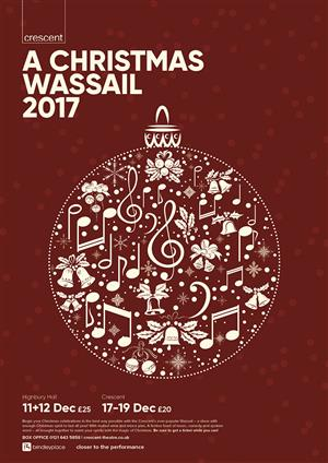 A Christmas Wassail 2017 @ Highbury Hall