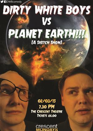 Dirty White Boys Vs Planet Earth