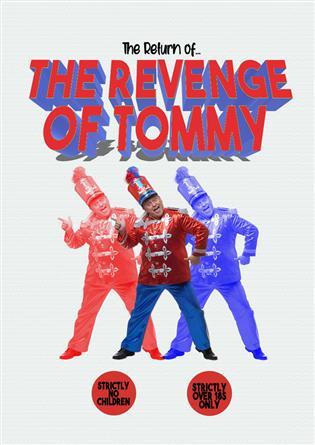 The Return of The Revenge of Tommy