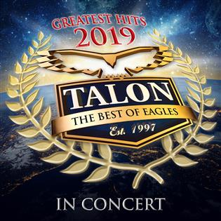 Talon - The Best of Eagles 2019
