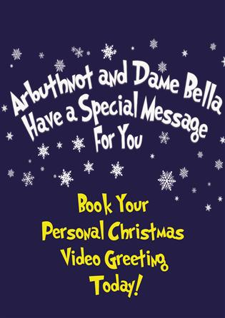 Arbuthnot And Dame Bella Have A Special Christmas Message For You