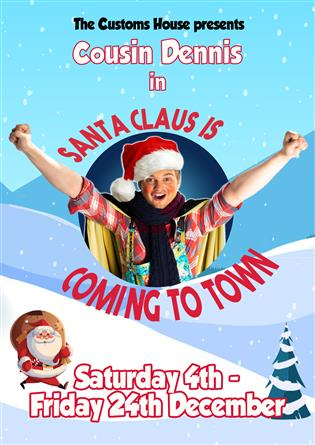 Cousin Dennis starring in Santa Claus is Coming to Town