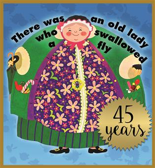 There Was an Old Lady That Swallowed a Fly