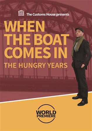 When The Boat Comes In: The Hungry Years