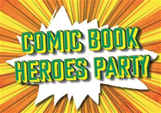 Comic Book Heroes Party
