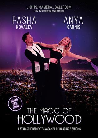 The Magic of Hollywood - Pasha Kovalev and Anya Garnis