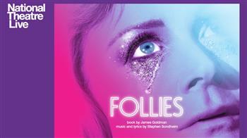 NT Live: Follies [12A]