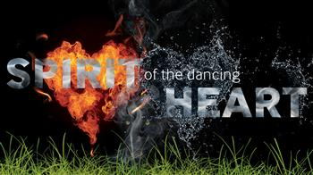 Spirit of the Dancing Heart