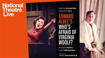 NT Live (Encore): Who's Afraid of Virginia Woolf? [12A]