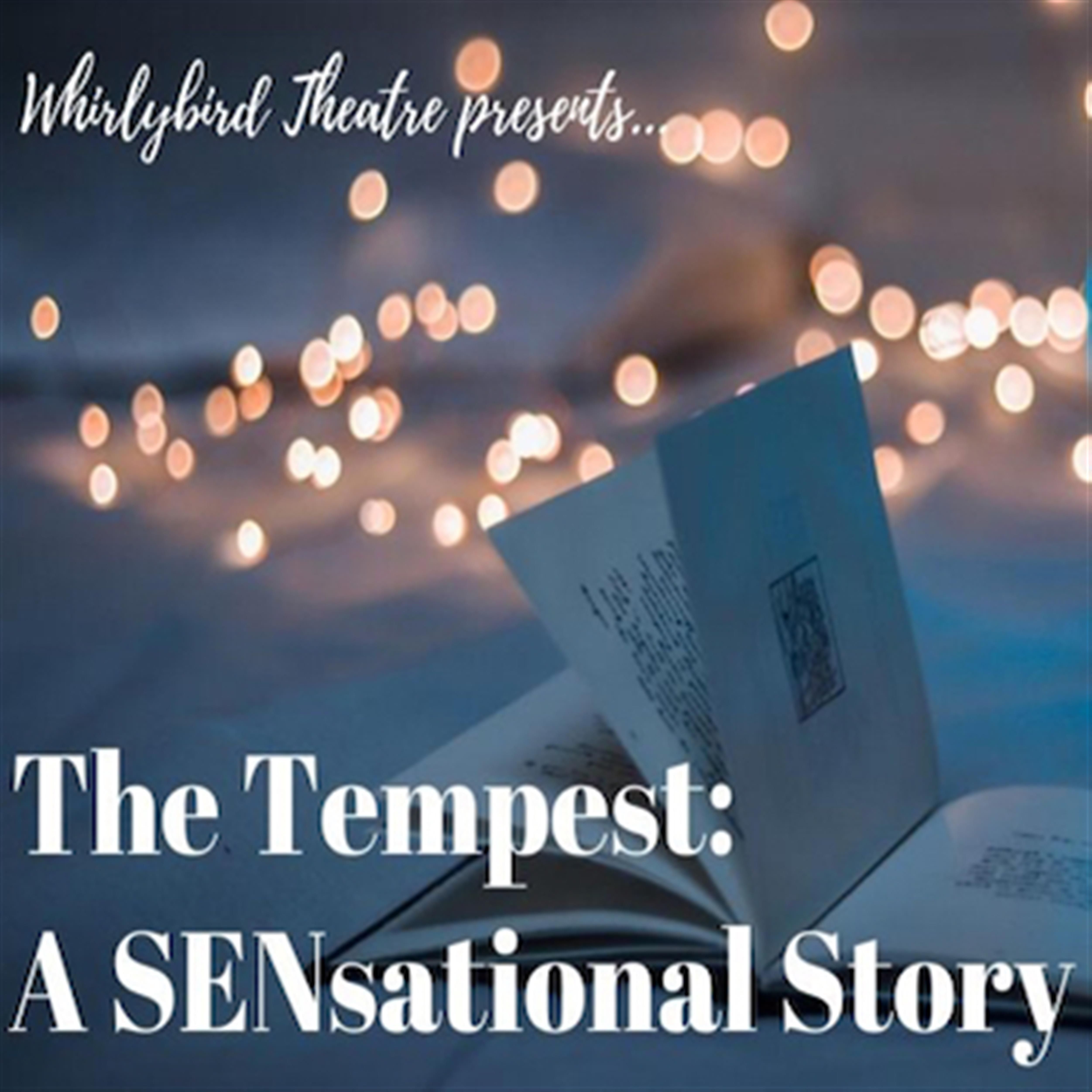 The Tempest: A SENsational Story. (Dream Season)