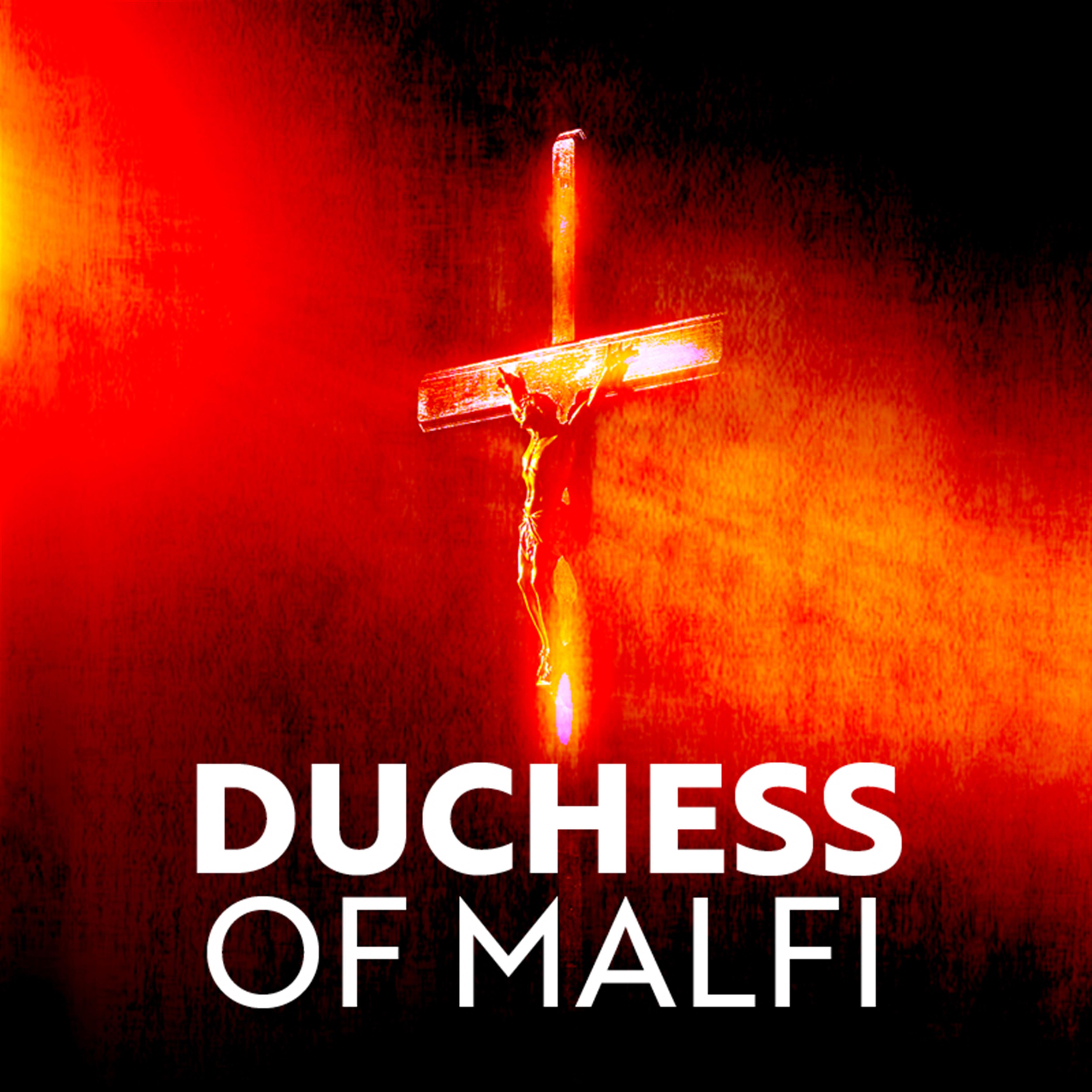Duchess of Malfi (BA Acting)
