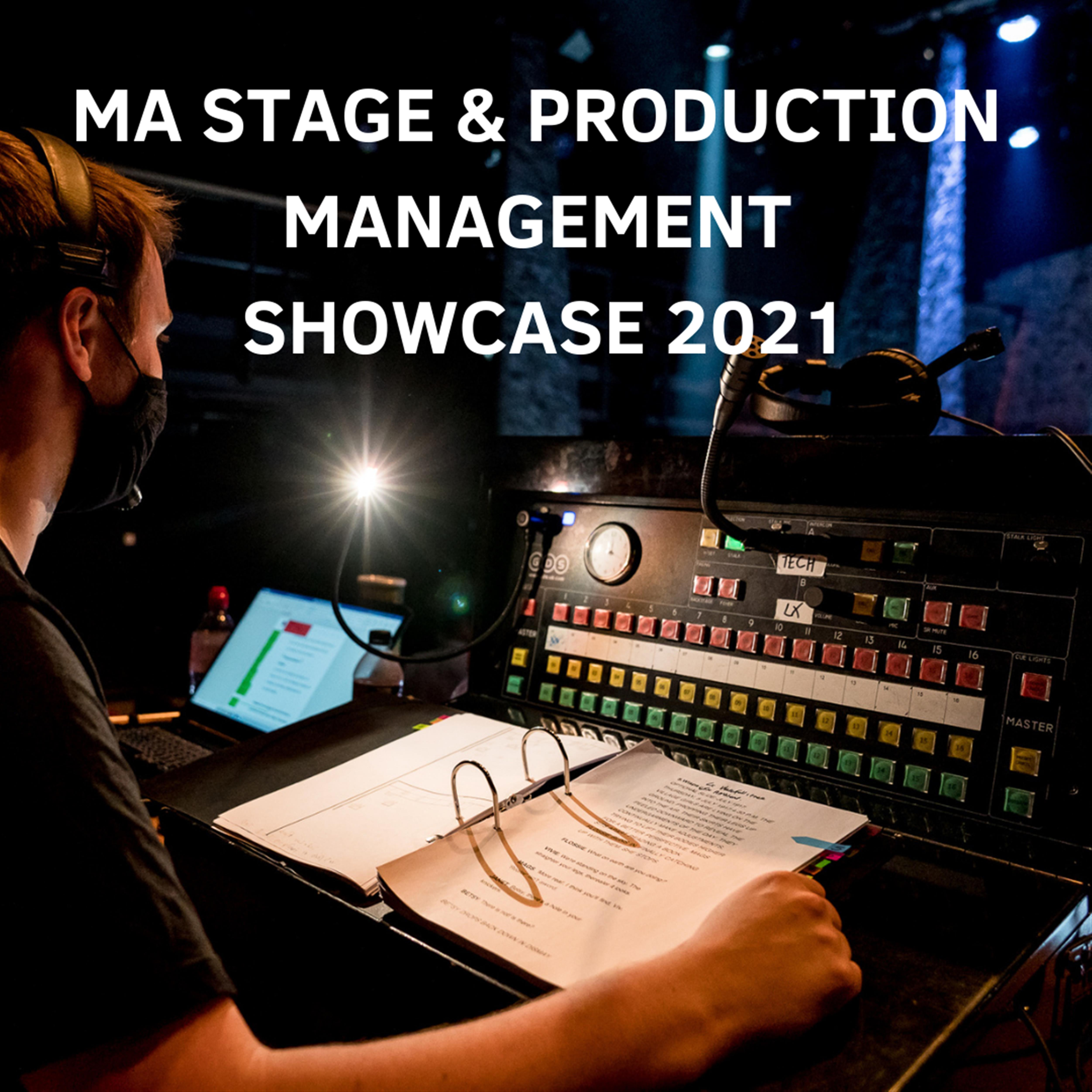 MA Stage & Production Management Showcase