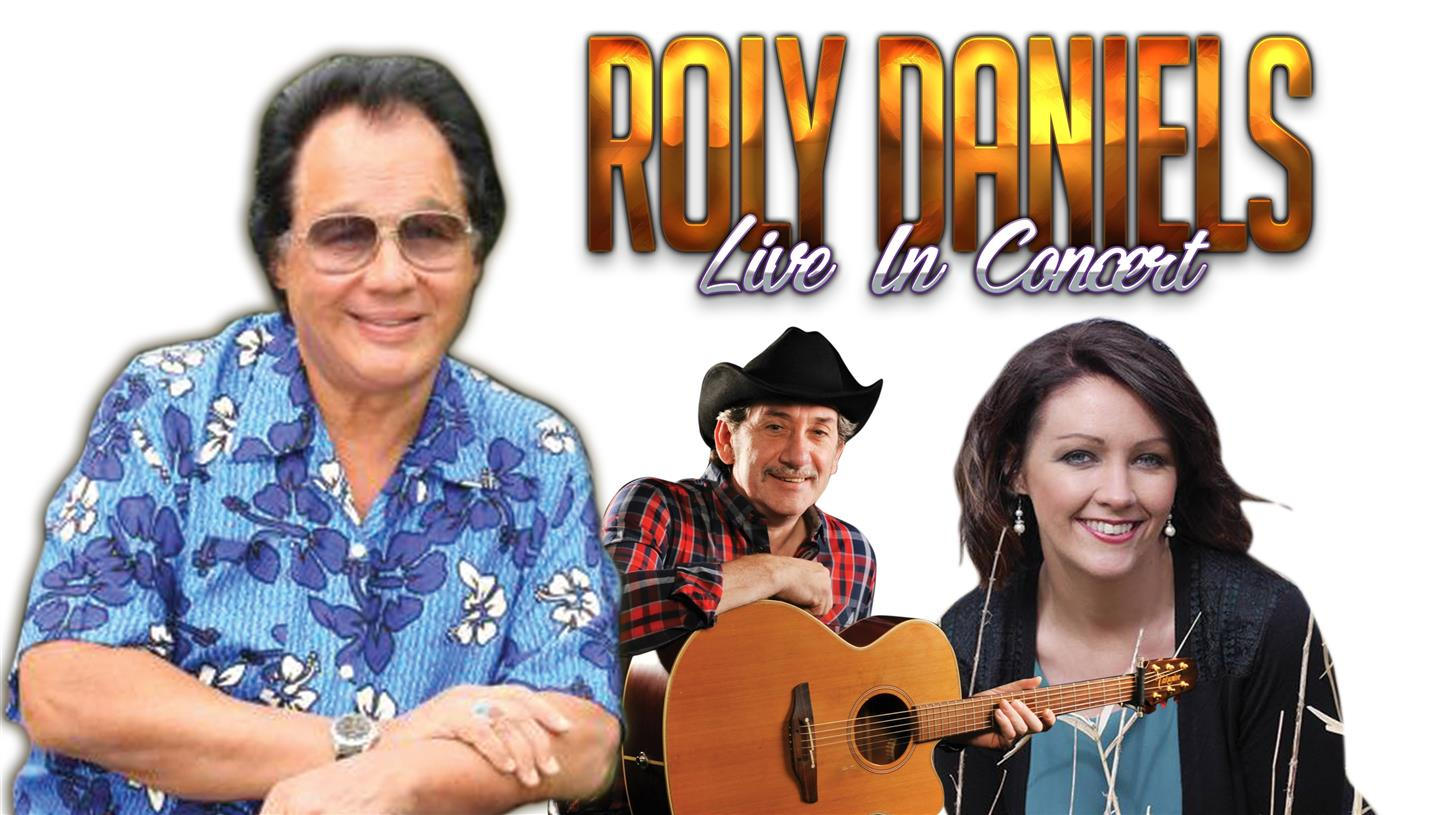Roly Daniels in concert with Special Guests