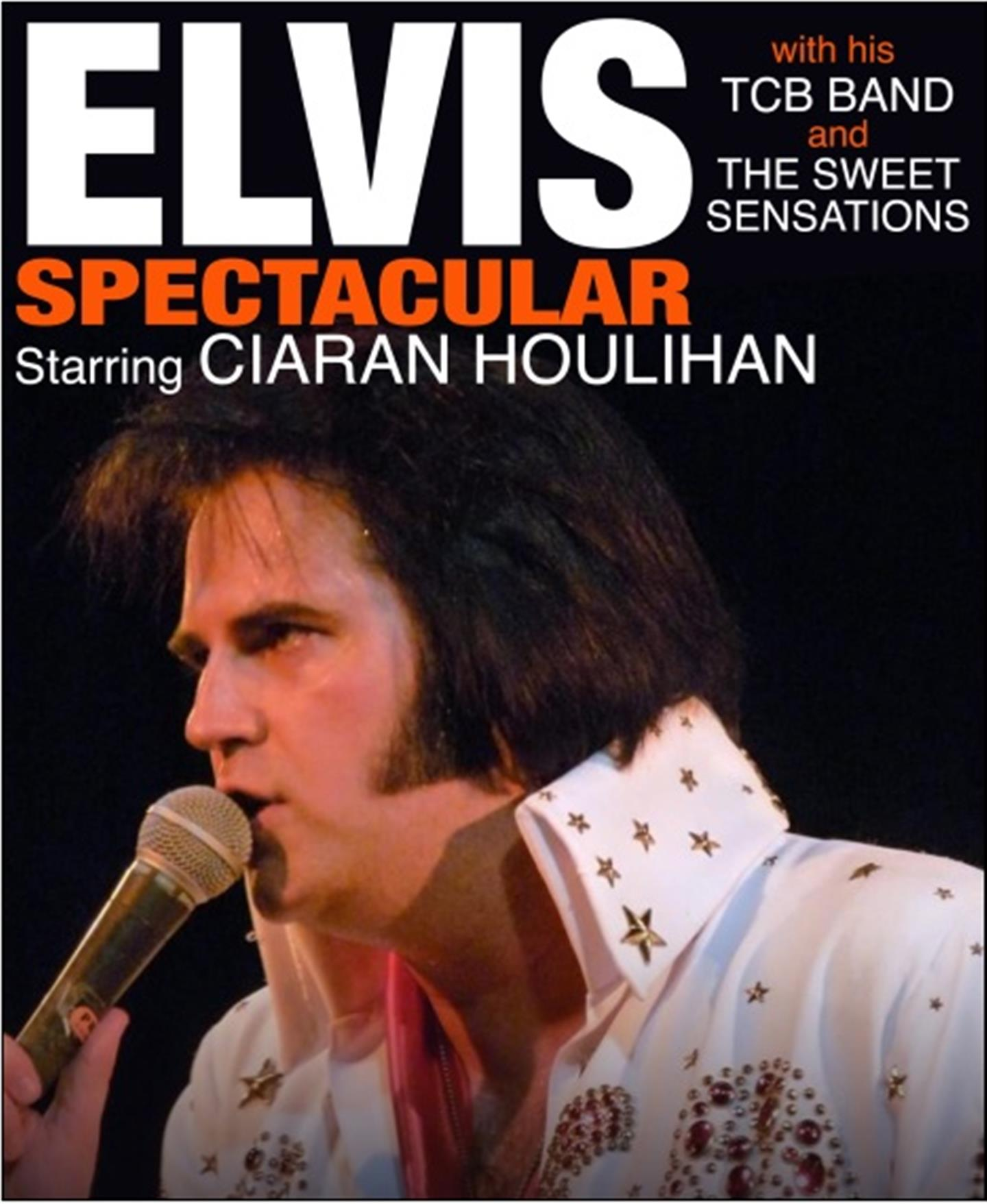 The Elvis Spectacular Show Starring CIARAN HOULIHAN