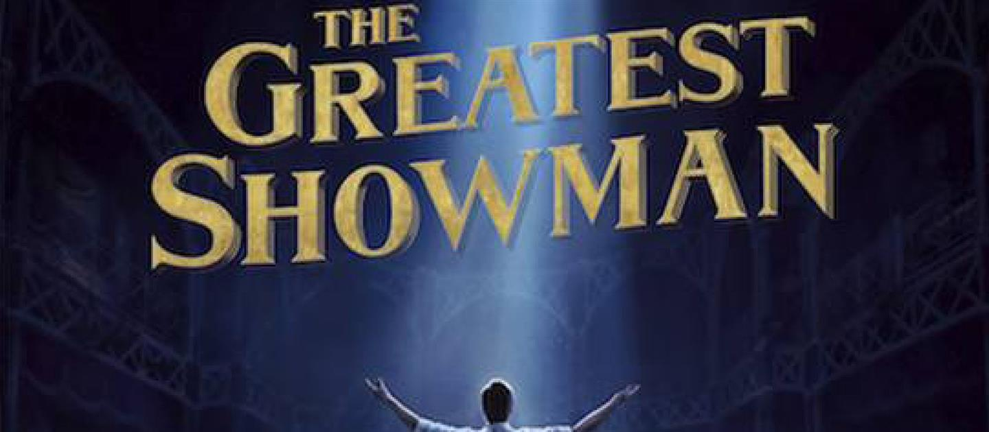 THE GREATEST SHOWMAN - SILVER SCREEN SOCIALS