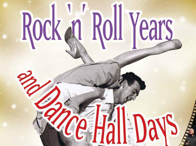 Rock n Roll Years & Dance Hall Days