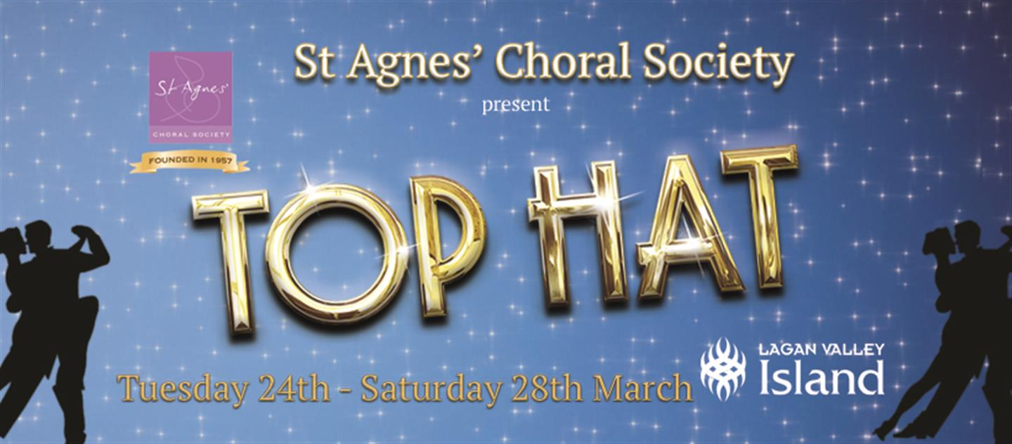 St Agnes  Choral Society present Top Hat