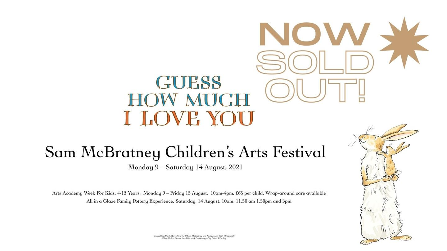 """Sam McBratney, 'GUESS HOW MUCH I LOVE YOU!' CHILDREN'S ARTS FESTIVAL 2021"""""""