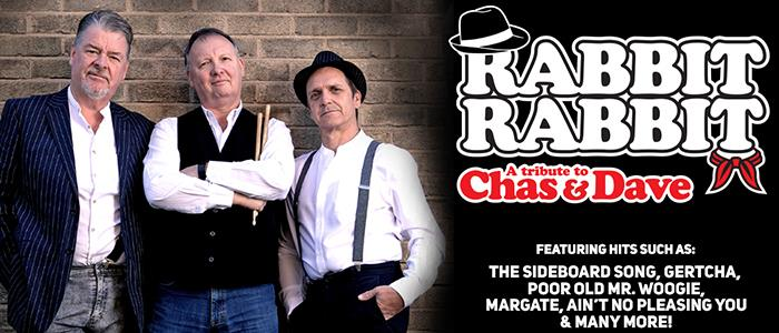 Rabbit Rabbit- A Tribute to Chas & Dave