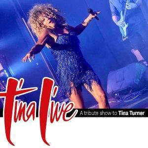 Tina Live - A Tribute to Tina Turner