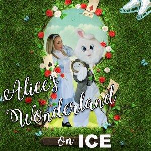 Alice's Wonderland on Ice