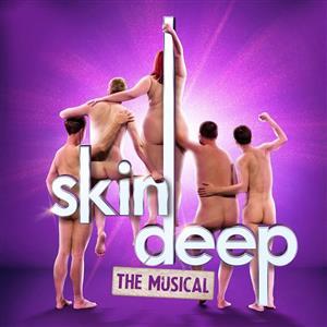 Skin Deep - The Musical