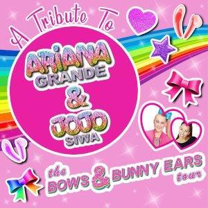 Bows & Bunny Ears - A tribute to Ariana & JoJo
