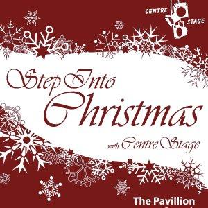 Step into Christmas with Centre Stage