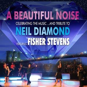 Beautiful Noise - Celebrating the music of Neil Diamond