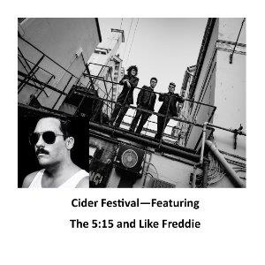 Cider Festival - Featuring The 5:15 and Like Freddie