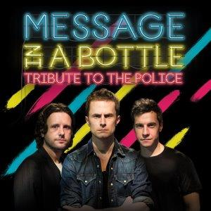 Message In A Bottle - Police Tribute
