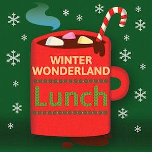 Ocean's Winter Wonderland (Lunch)
