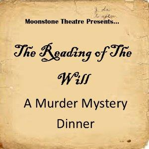 The Reading of the Will - Murder Mystery Dinner