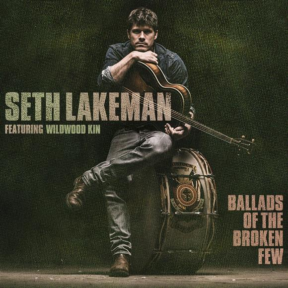 Seth Lakeman and Wildwood Kin