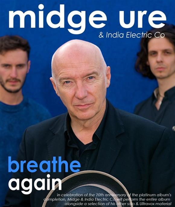 Midge Ure & India Electric Co - Breathe Again