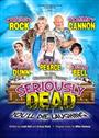 Promo image for Seriously Dead: A Brand New Musical Comedy Play