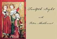 Twelfth Night Concert with Peter Medhurst and Friends