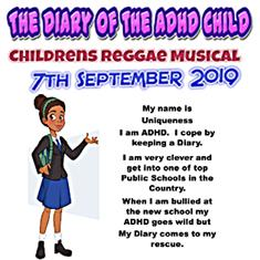 poster or flyer advertising event The Diary of the ADHD Child: Children\'s reggae musical