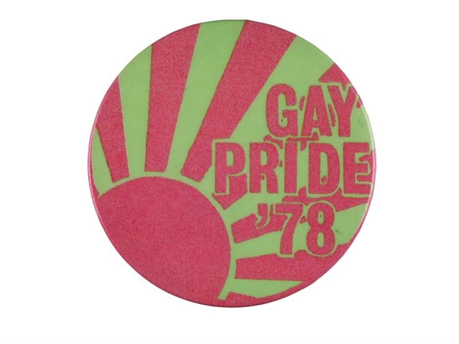 A Gay Pride badge from 1978.