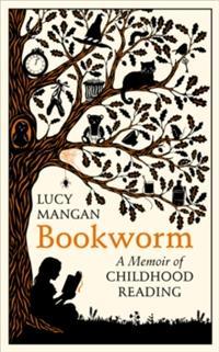 Copy of 'Bookworm: A Memoir of Childhood Reading'