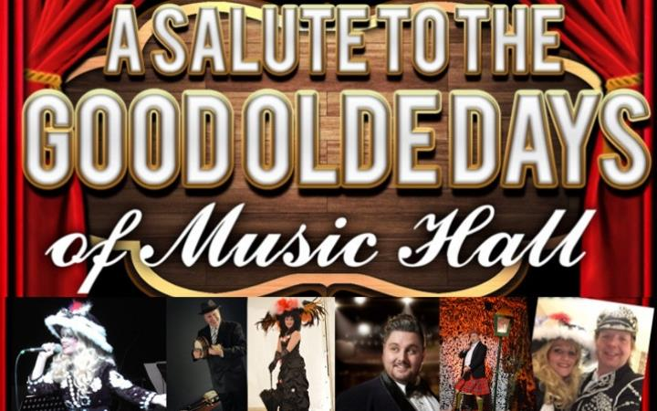A Salute To The Good Olde Days Of Music Hall - POSTPONED image