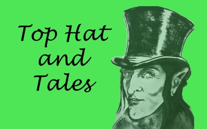 Top Hat and Tales: Storytelling night