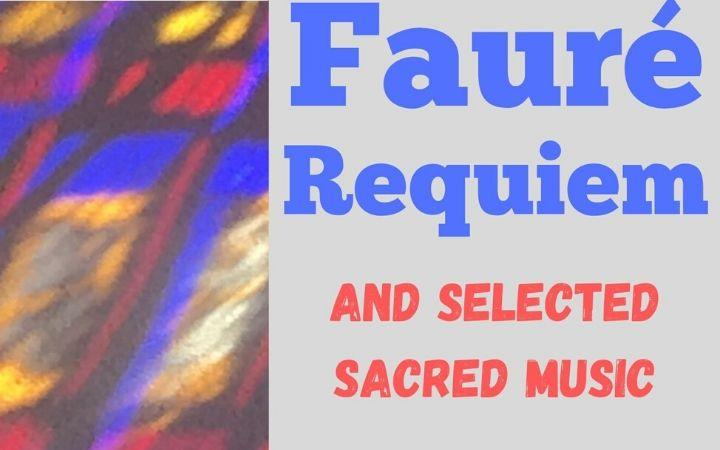 Fauré Requiem and selected sacred music image