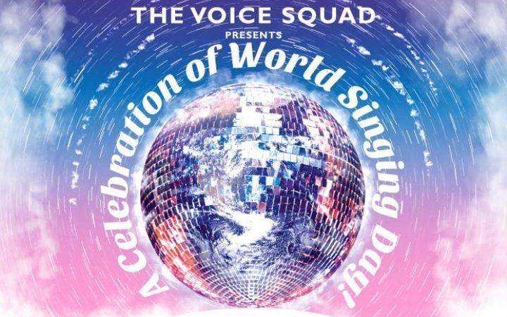 The Voice Squad Presents A Celebration of World Singing Day