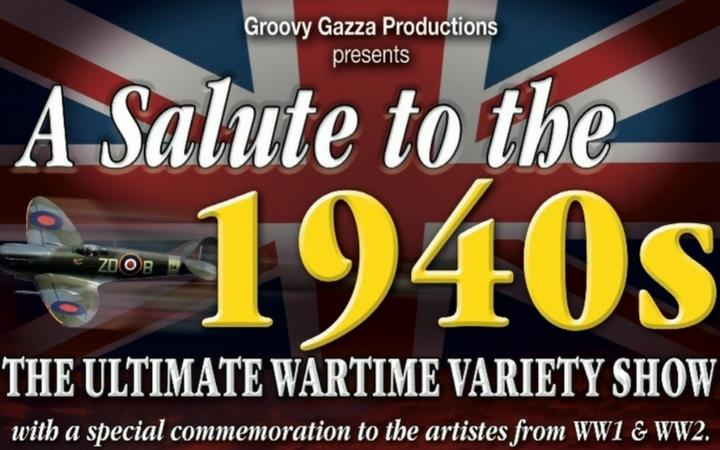 A Salute to the 1940s